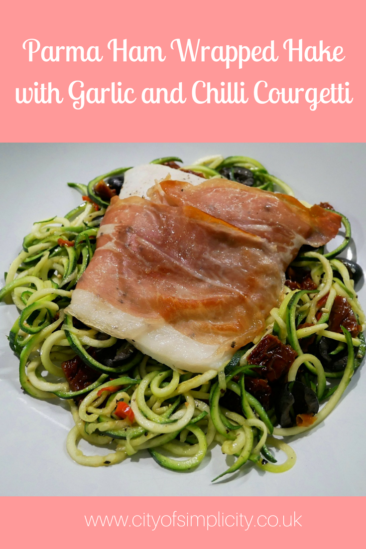 Give this healthy dinner recipe a go - Parma Ham Wrapped Hake with Garlic and Chilli Courgetti. It's gluten free and super tasty! #glutenfree #food #recipe #dinner