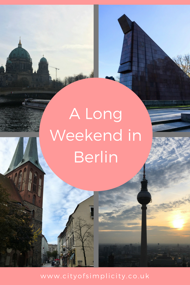 How to spend a long weekend in Berlin: things to do in Berlin, where to stay in Berlin, the weather in Berlin. #travel #berlin #travelblog #traveltips
